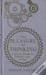 The Pleasure Of Thinking