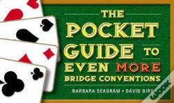 Wook.pt - The Pocket Guide To Even More Bridge Conventions