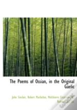 The Poems Of Ossian, In The Original Gae
