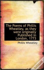 The Poems Of Phillis Wheatley, As They W