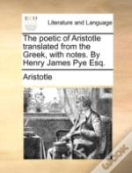 The Poetic Of Aristotle Translated From