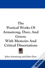 The Poetical Works Of Armstrong, Dyer, A