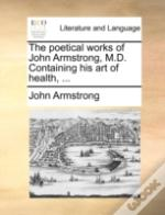 The Poetical Works Of John Armstrong, M.