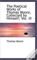 The Poetical Works Of Thomas Moore, Coll