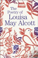 The Poetry Of Louisa May Alcott