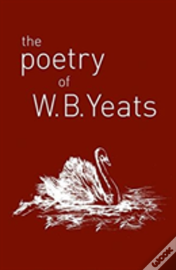 Wook.pt - The Poetry Of W. B. Yeats