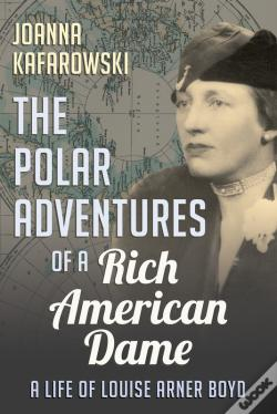 Wook.pt - The Polar Adventures Of A Rich American Dame
