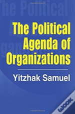The Political Agenda Of Organizatio