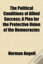 The Political Conditions Of Allied Succe