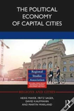 Wook.pt - The Political Economy Of Capital Cities