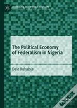 The Political Economy Of Federalism In Nigeria