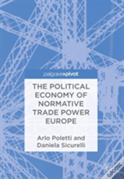 Wook.pt - The Political Economy Of Normative Trade Power Europe