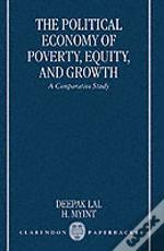 The Political Economy Of Poverty, Equity And Growth