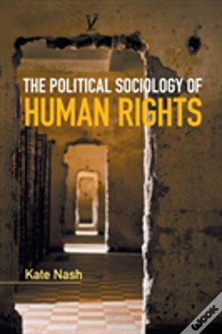 Wook.pt - The Political Sociology Of Human Rights