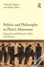 The Political Thought Of Plato'S Menexenus