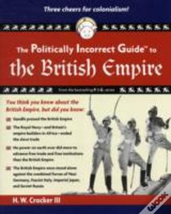 Wook.pt - The Politically Incorrect Guide To The British Empire