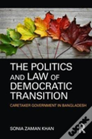 The Politics And Law Of Democratic Transition