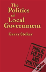 The Politics Of Local Government