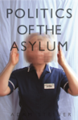 The Politics Of The Asylum
