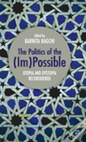 The Politics Of The (Im)Possible