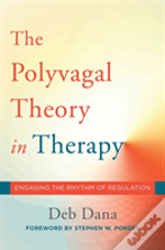 The Polyvagal Theory In Therapy 8211