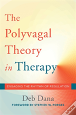 Wook.pt - The Polyvagal Theory In Therapy 8211