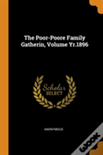 The Poor-Poore Family Gatherin, Volume Yr.1896