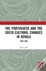 The Portuguese And The Socio-Cultural Changes In Kerala
