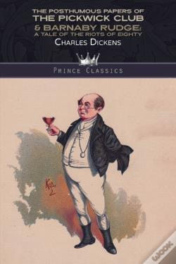 Wook.pt - The Posthumous Papers Of The Pickwick Club & Barnaby Rudge