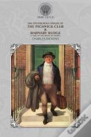 The Posthumous Papers Of The Pickwick Club & Barnaby Rudge