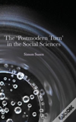 The Postmodern Turn In The Social Sciences