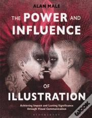 The Power and Influence of Illustration