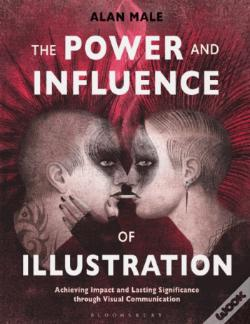 Wook.pt - The Power and Influence of Illustration
