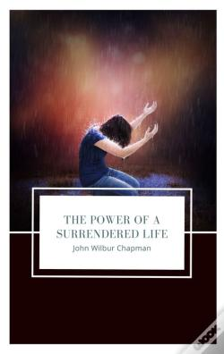 Wook.pt - The Power Of A Surrendered Life