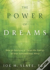 The Power Of Dreams