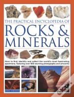 The Practical Encyclopedia Of Rocks And Minerals