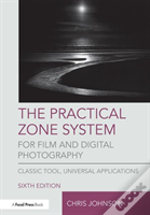The Practical Zone System For Film