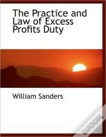 The Practice And Law Of Excess Profits D
