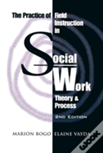 The Practice Of Field Instruction In Social Work