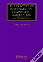 The Practice Of International Commercial Arbitration