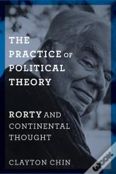 The Practice Of Political Theory