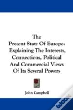 The Present State Of Europe: Explaining