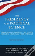 The Presidency And Political Science