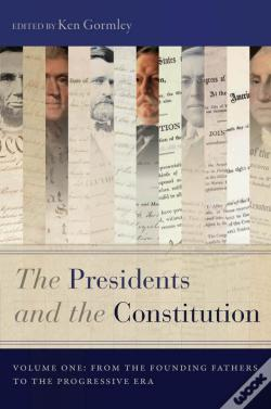 Wook.pt - The Presidents And The Constitution, Volume One