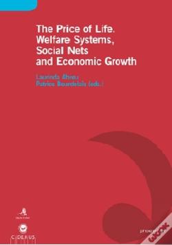 Wook.pt - The Price of Life. Welfare Systems, Social Nets and Economic Growth