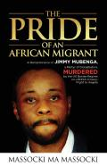 The Pride Of An African Migrant