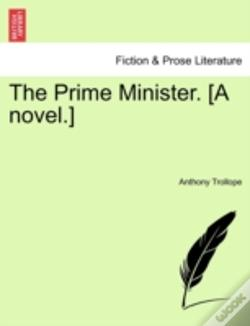 Wook.pt - The Prime Minister. (A Novel.)