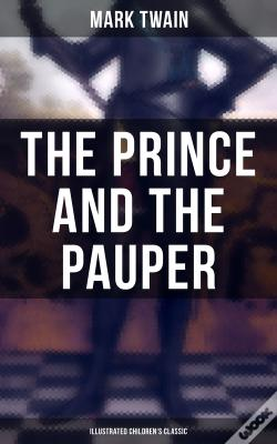 Wook.pt - The Prince And The Pauper (Illustrated Children'S Classic)