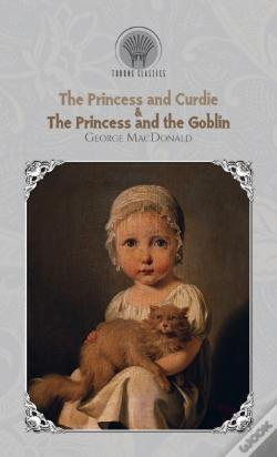 Wook.pt - The Princess And Curdie & The Princess And The Goblin