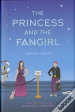 The Princess And The Fangirl